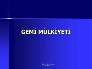 GEMI M LKIYETI