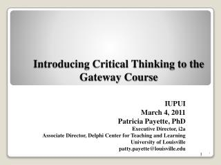 Introducing Critical Thinking to the Gateway Course