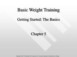 Basic Weight Training Getting Started: The Basics