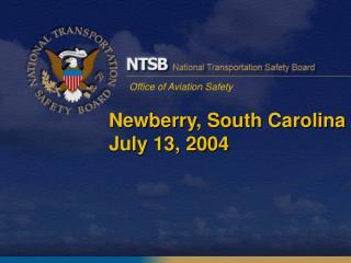 Newberry, South Carolina July 13, 2004