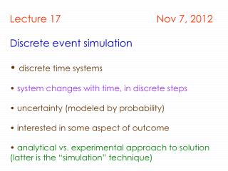 Lecture 17                                  Nov 7, 2012 Discrete event simulation