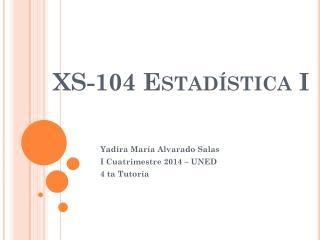 XS-104 Estad�stica I