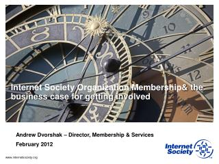 Internet Society Organization Membership & the business case for getting involved