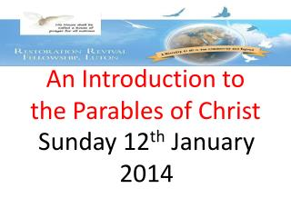 An Introduction to  the Parables of Christ