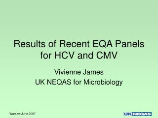 Results of Recent EQA Panels for HCV and CMV