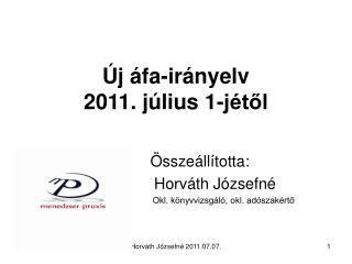 Új áfa-irányelv  2011. július 1-jétől