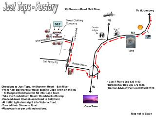 Directions to Just Tops, 49 Shannon Road – Salt River: