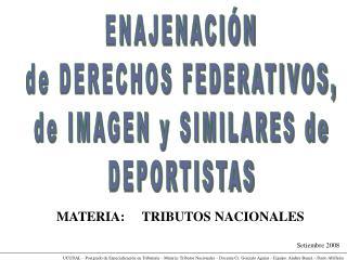 UCUDAL   Postgrado de Especializaci n en Tributaria   Materia: Tributos Nacionales   Docente Cr. Gonzalo Aguiar   Equipo