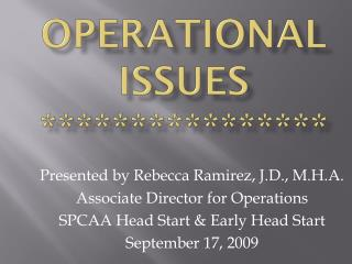 OPERATIONAl  Issues ****************