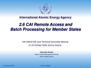 2.6 CAI Remote Access and  Batch Processing for Member States