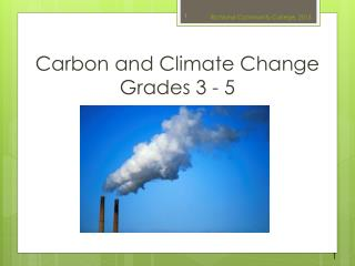 Carbon and Climate Change Grades 3 - 5