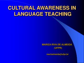 CULTURAL AWARENESS IN  LANGUAGE TEACHING