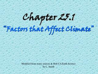 Chapter 25.1 � Factors that Affect Climate �
