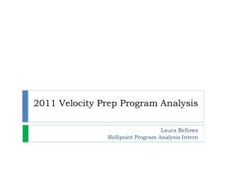 2011 Velocity Prep Program Analysis