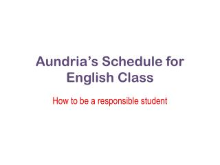 Aundria's  Schedule for English Class