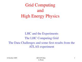 Grid Computing  and  High Energy Physics