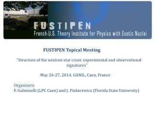 FUSTIPEN Topical Meeting