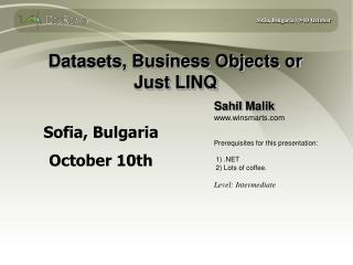Datasets, Business Objects or  Just LINQ