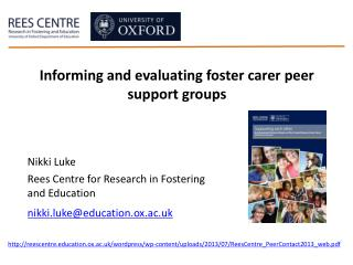 Nikki Luke Rees Centre for Research in Fostering and Education nikki.luke@education.ox.ac.uk