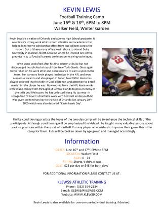 KEVIN LEWIS Football Training Camp June 16 th  & 18 th , 6PM to 8PM Walker Field, Winter Garden