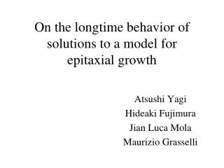 On the longtime behavior of solutions to a model for epitaxial growth