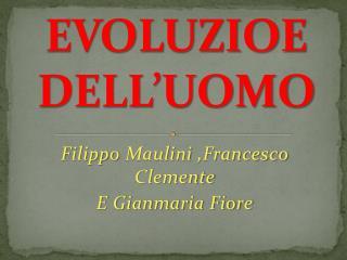 EVOLUZIOE DELL'UOMO