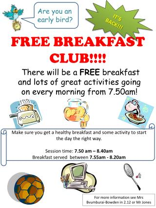 FREE BREAKFAST CLUB!!!!