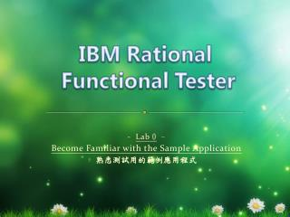 -   Lab  0  - Become Familiar with the Sample Application  熟悉測試用的範例應用程式