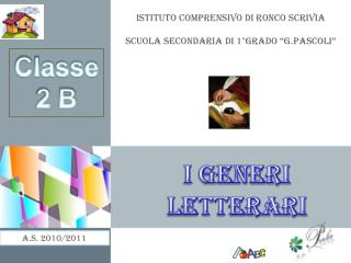 """Istituto Comprensivo di Ronco  Scrivia Scuola Secondaria di 1°grado """" G.Pascoli """""""