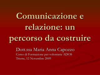Comunicazione e relazione: un percorso da costruire