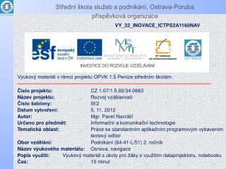 Střední škola služeb a podnikání, Ostrava-Poruba příspěvková organizace