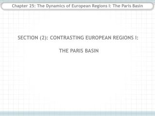 Chapter 25: The Dynamics of European Regions I: The Paris Basin