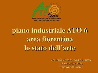 piano industriale ATO 6 area fiorentina lo stato dell�arte