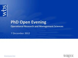 PhD Open Evening Operational Research and Management Sciences
