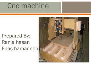 Prepared By: Rania hasan Enas hamadneh