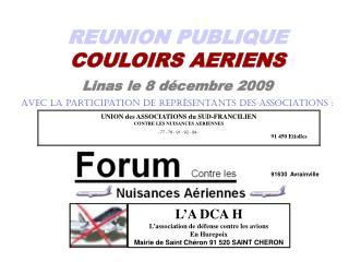 REUNION PUBLIQUE  COULOIRS AERIENS Linas le 8 décembre 2009