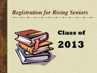 Registration for Rising Seniors
