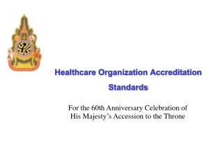Healthcare Organization Accreditation Standards