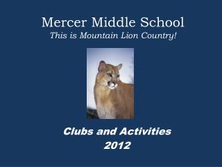 Mercer Middle School This is Mountain Lion Country!