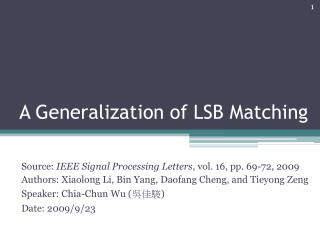 A Generalization of LSB Matching