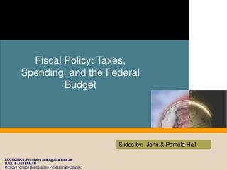 Fiscal Policy: Taxes, Spending, and the Federal Budget