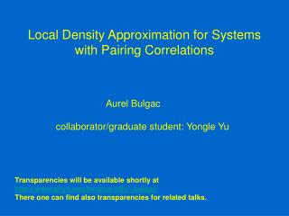 Local Density Approximation for Systems with Pairing Correlations