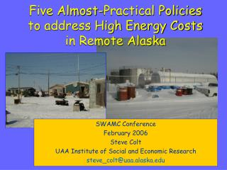 Five Almost-Practical Policies to address High Energy Costs in Remote Alaska