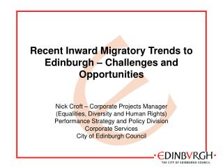 Recent Inward Migratory Trends to Edinburgh – Challenges and Opportunities
