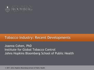 Tobacco Industry: Recent Developments
