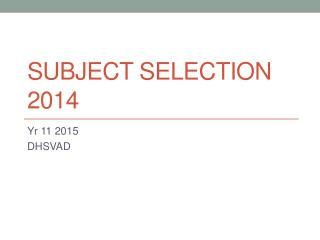 Subject selection 2014