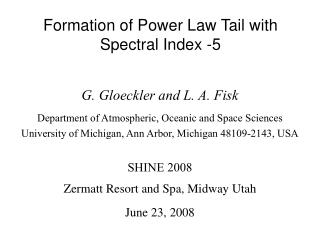 Formation of Power Law Tail with Spectral Index -5