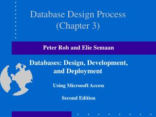 Database Design Process (Chapter 3)