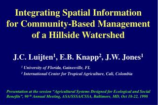 Integrating Spatial Information for Community-Based Management of a Hillside Watershed