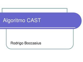 Algoritmo CAST